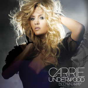 Carrie-Underwood-Blown-Away-Official-300